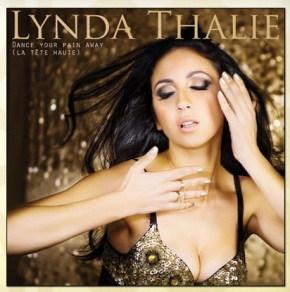 Lynda Thalie: Dance Your Pain Away (La tête haute)